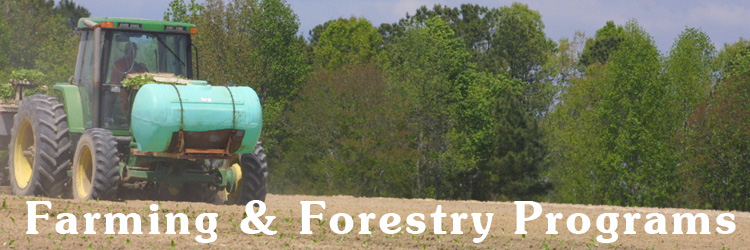 Farming and Forestry programs